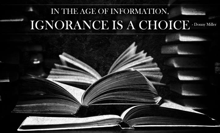 Donny Miller Quote (About information ignorance choice)