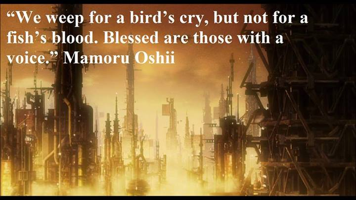 Mamoru Oshii Quote (About voice fish brid)