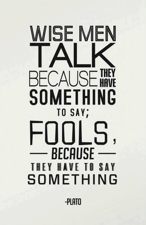 Plato Quote (About wise fool bullshit)
