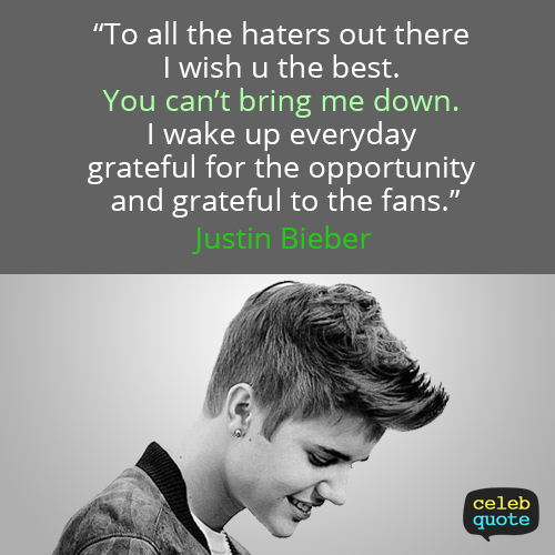 Justin Bieber Quote (About success hope hate failure)