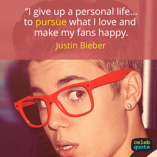 Justin Bieber Quote (About Sacrifice Life)