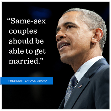 Barack Obama Quote (About same sex marriage love gay)