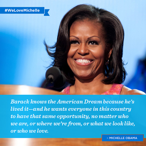 Michelle Obama Quote (About opportunity Obama American Dream)