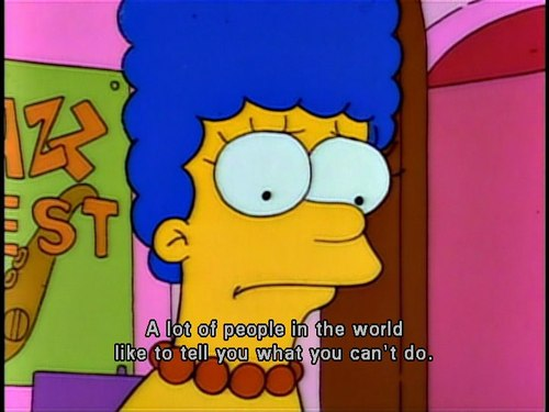 The Simpsons  Quote (About life let down discourage)