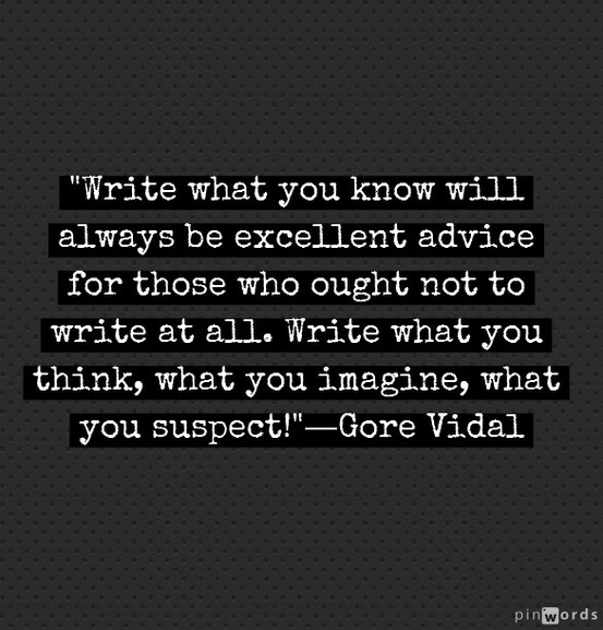 Gore Vidal Quote (About writing think imagine advice)
