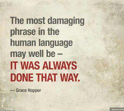 Grace Hopper Quote (About language damaging phrase bad words)