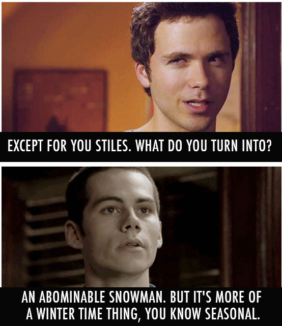 Teen Wolf  Quote (About winter snowman seasonal abominable snowman)