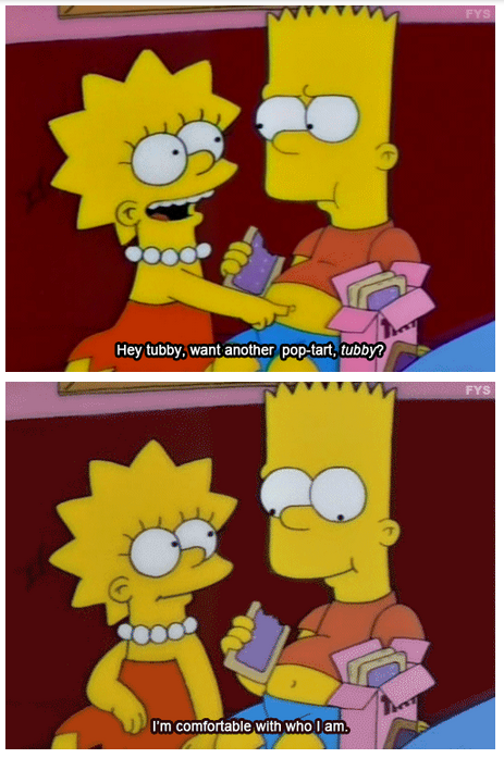 The Simpsons  Quote (About tubby pop tart food fat eat chubby)