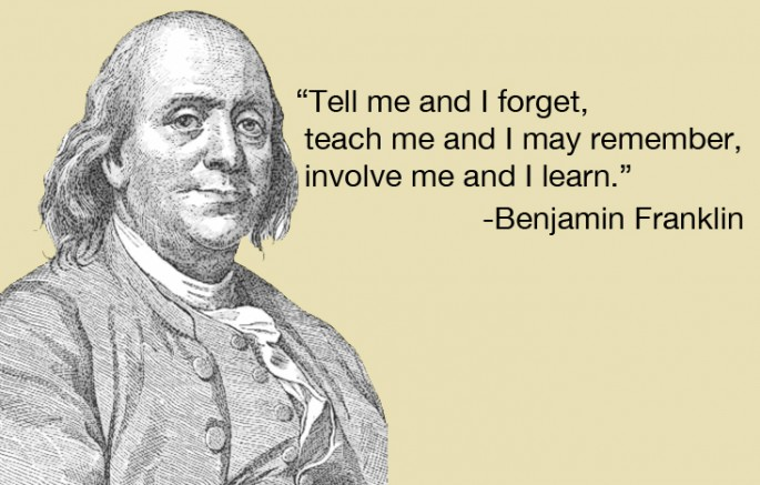 Benjamin Franklin  Quote (About teacher teach school learning learn class)
