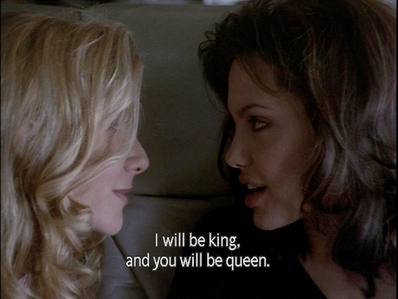 Gia (1998)  Quote (About queen king)