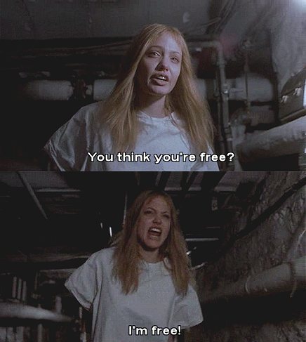 Girl Interrupted (1999)  Quote (About freedom free)
