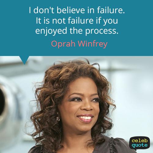 Oprah Winfrey Quote (About success life failure)