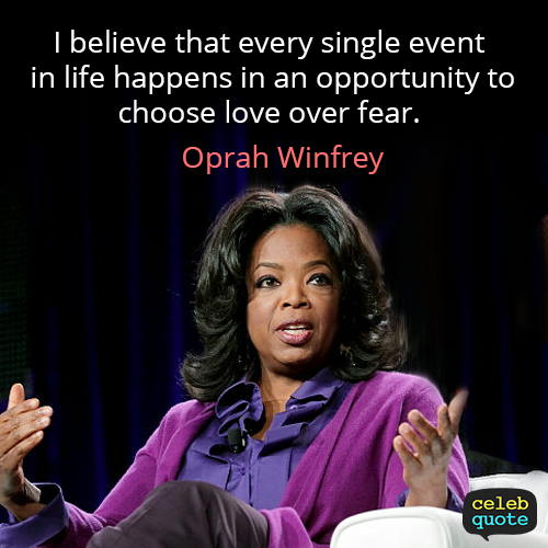 Oprah Winfrey Quote (About love life)