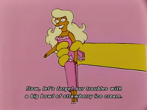 The Simpsons  Quote (About troubles strawberry ice cream)