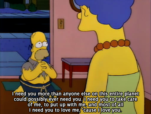 The Simpsons  Quote (About take care romance luv love i need you)