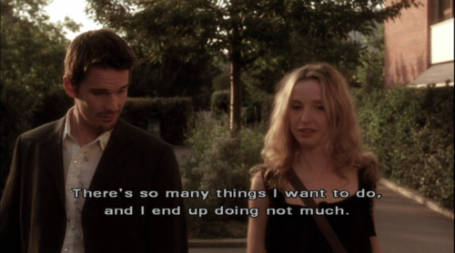 Before Sunset (2004) Quote (About plan lazy goal dream)