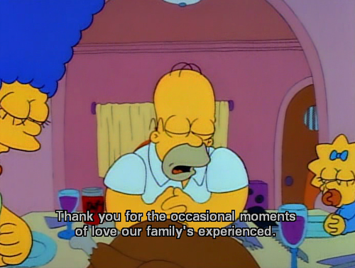 The Simpsons  Quote (About pray love family)