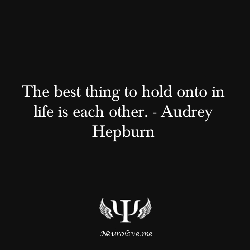 Audrey Hepburn Quote (About support life each other)