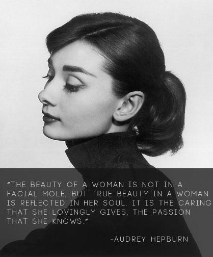 Audrey Hepburn Quote (About woman soul passion caring beauty)