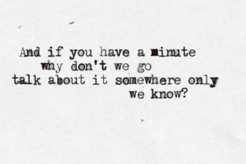 Keane Somewhere Only We Know Quote (About somewhere only we know minute)