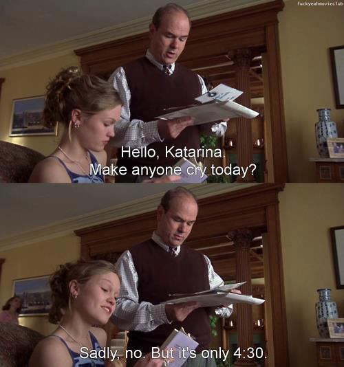 10 Things I Hate About You (1999) Quote (About tough mean girls cry bitches)