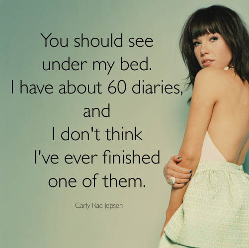 Carly Rae Jepsen  Quote (About reading read diaries books bed)