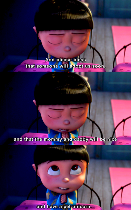 Despicable Me (2010)  Quote (About unicorn pet mommy daddy adopt)