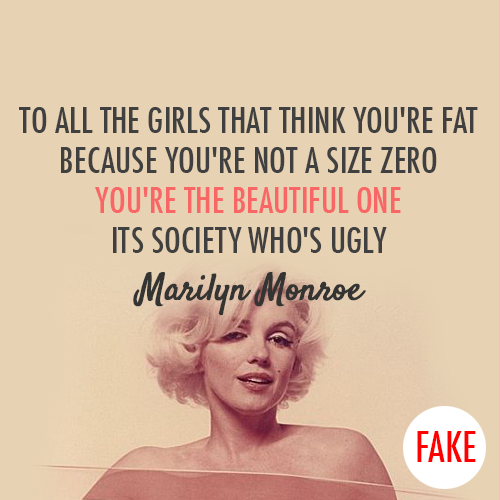 Marilyn Monroe  Quote (About zero weight weigh ugly typography strong woman society size zero pretty heavy girls fat beautiful be strong)
