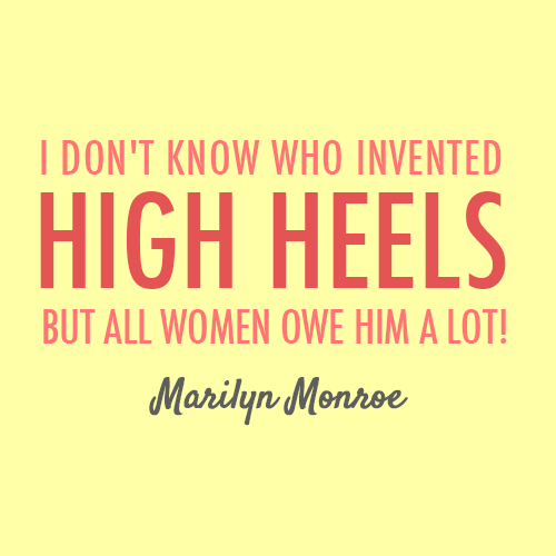 Marilyn Monroe Quote (About women thank you owe high heels heels heel fashion clothes)