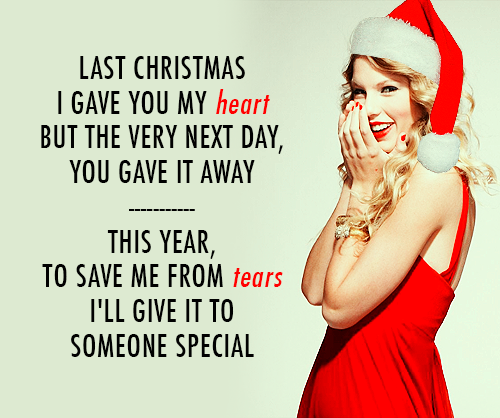Taylor Swift Last Christmas Quote (About tears special last christmas heart christmas breakup break ups)