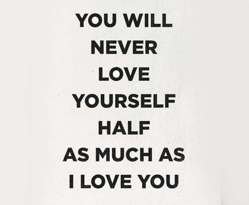 Little Things Quote (About typography love yourself love black and white)