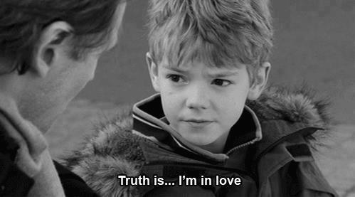 Love Actually (2003)  Quote (About truth in love)