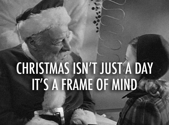 Miracle on 34th Street (1947) Quote (About xmas holiday gifs frame of mind christmas black and white)