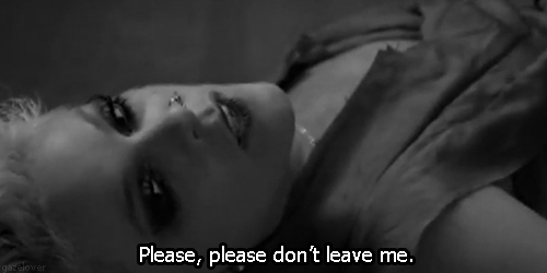 P!nk (Pink), Please Dont Leave Me Quote (About sad relationship leave me gifs black and white alone)