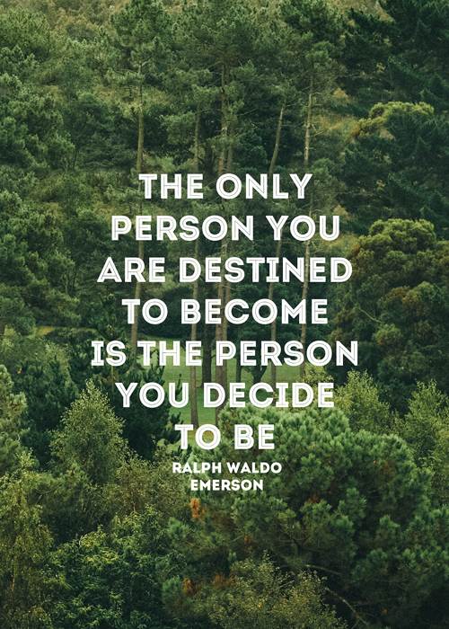 Ralph Waldo Emerson  Quote (About who am I typography future destiny destination decision decide choice be yourself)
