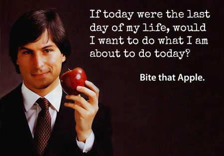 Steve Jobs  Quote (About today life last day end of the world death)