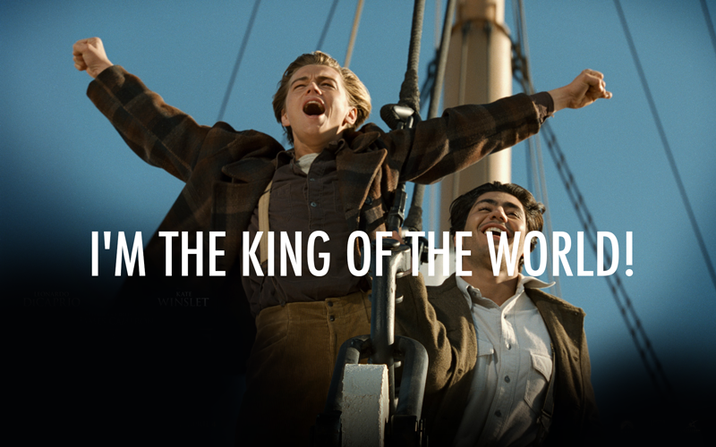 Titanic (1997) Quote (About world president king hero)