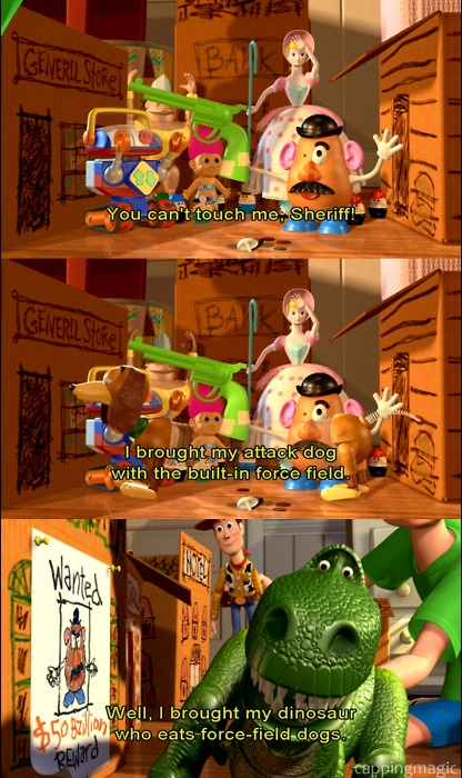 Toy Story (1995)  Quote (About war force fight dinosaur attack dog)