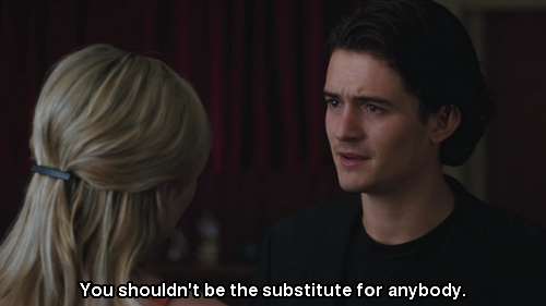 Elizabethtown (2005) Quote (About substitue deserve anybody)