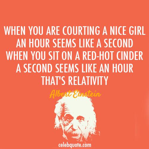 Albert Einstein Quote (About Second Relativity Definition