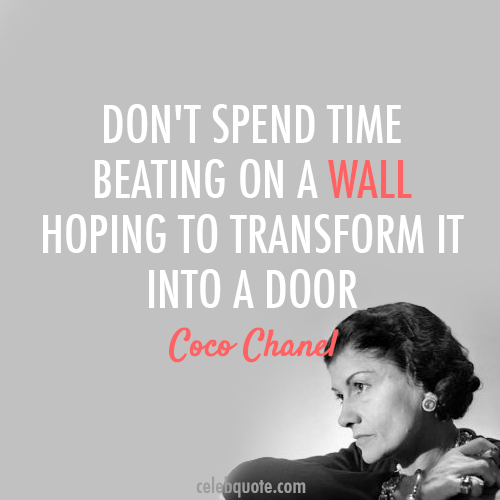 Coco Chanel Quote (About wall time success future door)