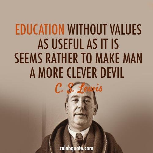 C. S. Lewis Quote (About study smart school education devil clever)