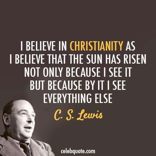 Quotecom: C. S. Lewis Quote (About Sun Jesus God Faith Christianity