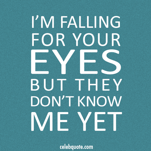 Ed Sheeran, Kiss Me Quote (About strangers falling in love eyes celebquote)