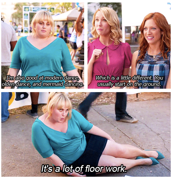 Pitch Perfect (2012) Quote (About olden dance modern dance mermaid dance floor work)
