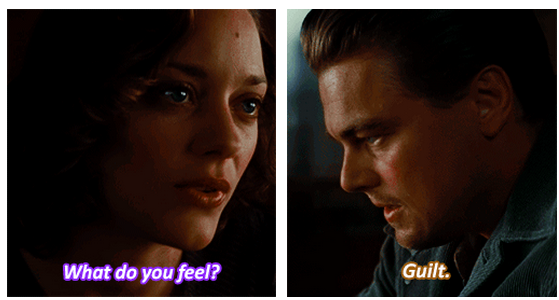 Inception (2010) Quote (About guilty guilt feeling)