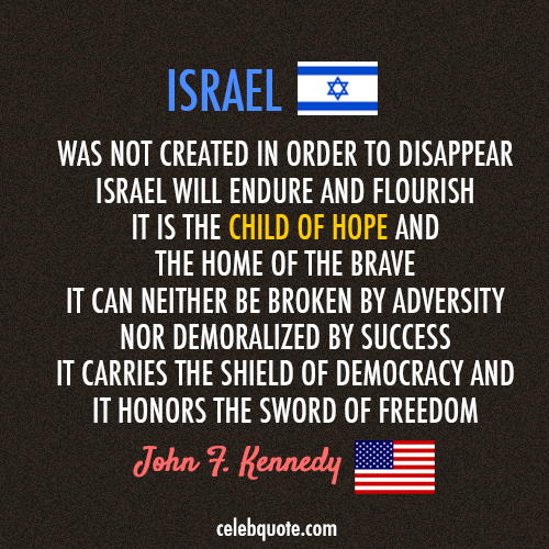 John F. Kennedy Quote (About success Israel hope freedom democracy children)