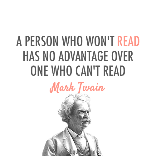 Mark Twain Quote (About reading read books)