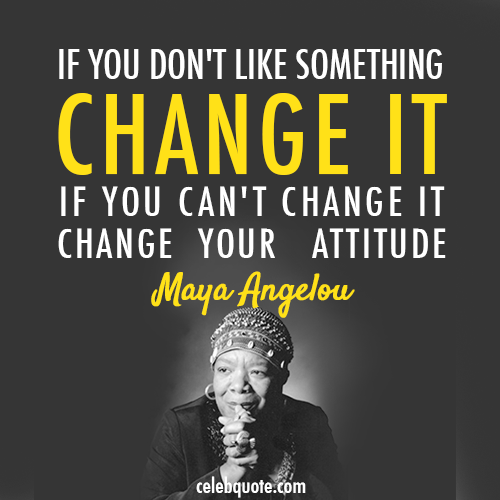 essay why i should change my attitude Change your attitude, change your life by justin w riggs  little by little my attitude improved, and as my attitude improved, i began to enjoy my life more and more.
