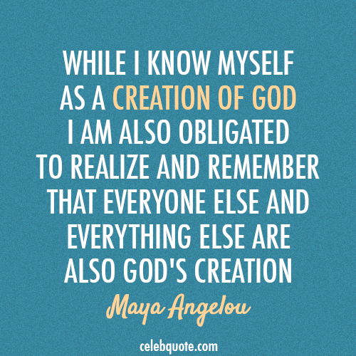 Maya Angelou Quote (About god bible)